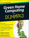 Green Home Computing For Dummies (eBook)